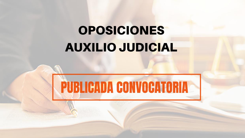 CONVOCATORIA OPOSICIÓN 1810 PLAZAS AUXILIO JUDICIAL