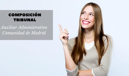 Composición Tribunal Calificador Auxiliar Administrativo Comunidad de Madrid