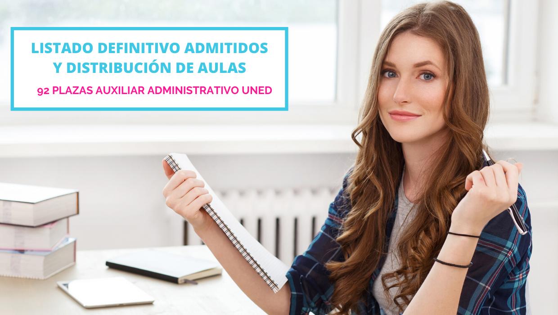 Listado definitivo Auxiliar Administrativo UNED y distribución aulas