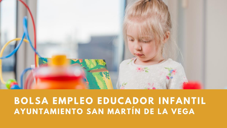 Bolsa educadores infantiles ayuntamiento san martín de la vega