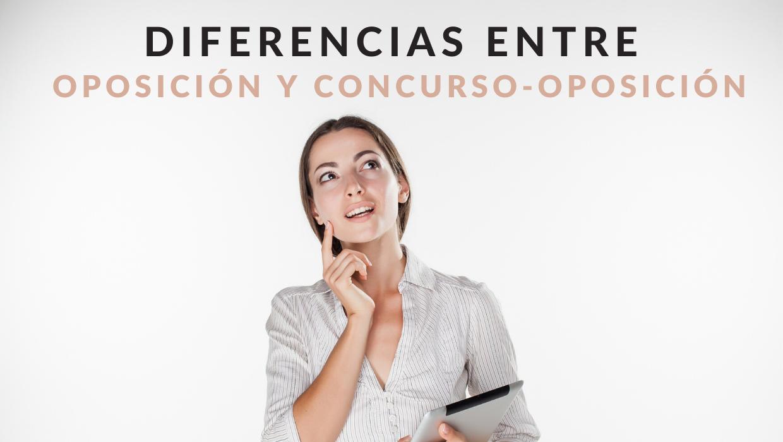 ¿Qué diferencias hay entre oposición y concurso-oposición?