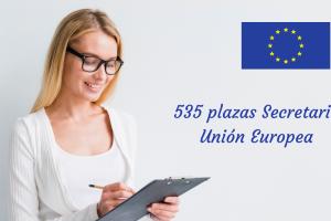 535 plazas secretarios Unión Europea