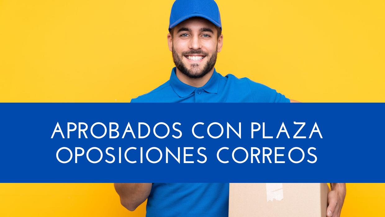 Listado aprobados con plaza Oposiciones Correos