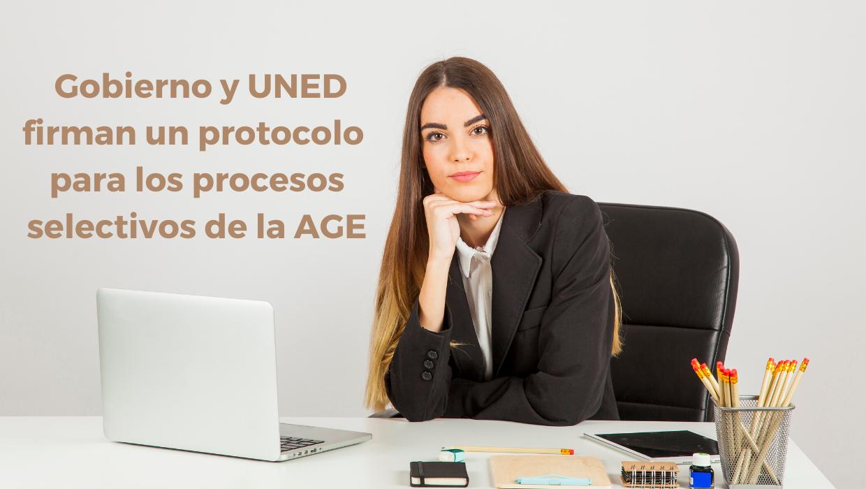 Gobierno y UNED firman un protocolo para los procesos selectivos de la AGE