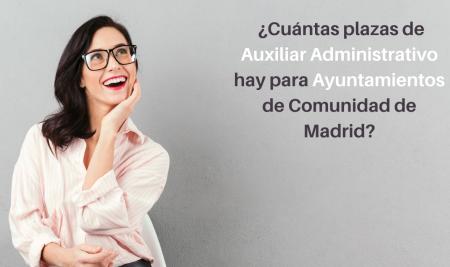 Más de 350 plazas de Auxiliar Administrativo para Ayuntamientos de Comunidad de Madrid