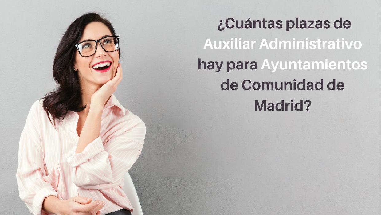 plazas auxiliar administrativo ayuntamientos madrid
