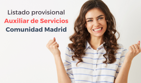 Listado provisional admitidos y excluidos Auxiliar de Servicios Comunidad de Madrid