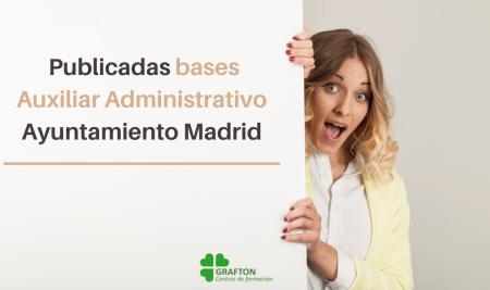 Aprobadas bases Auxiliar Administrativo Ayuntamiento de Madrid
