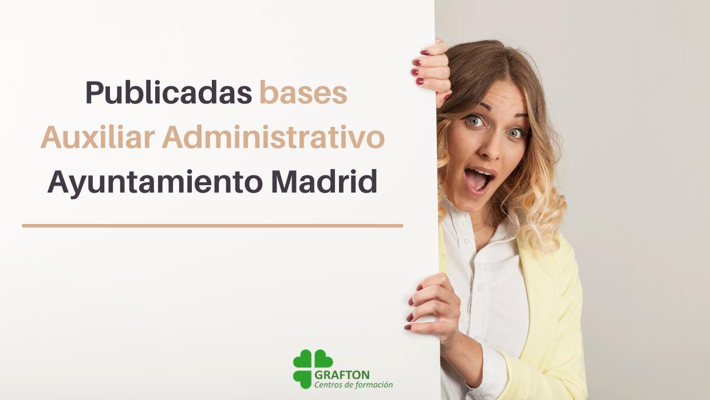 Bases de la oposición Auxiliar Administrativo Ayuntamiento Madrid