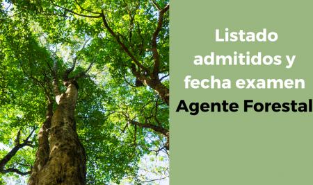 Listados definitivos y fecha examen Agente Forestal