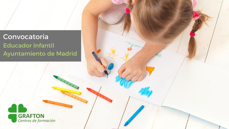 Convocatoria 10 plazas Educador Infantil Ayuntamiento Madrid