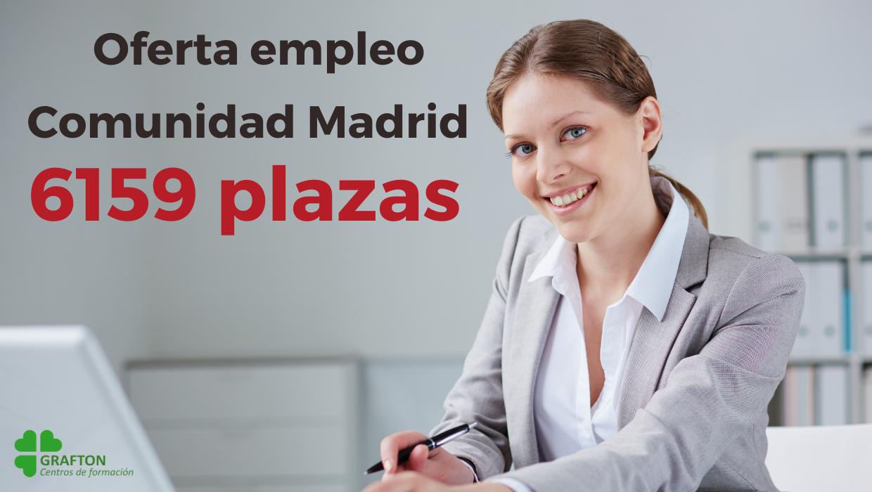 6159 plazas Oferta empleo Comunidad de Madrid