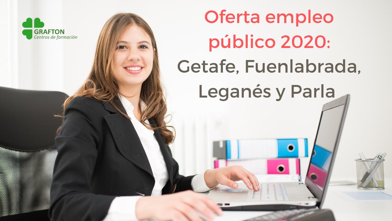 Aprobadas 79 plazas Auxiliar Administrativo para Getafe, Fuenlabrada, Leganés y Parla