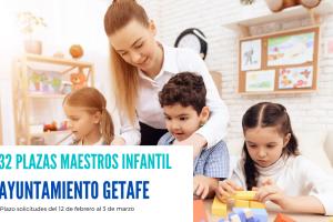 32 plazas maestros infantil Ayuntamiento Getafe