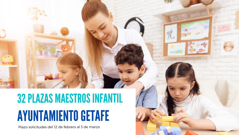convocatoria 32 plazas maestros infantil Ayuntamiento Getafe