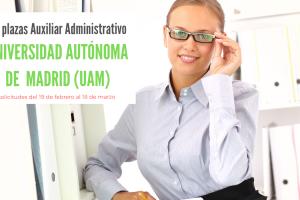 convocatoria Auxiliar Administrativo universidad autonoma