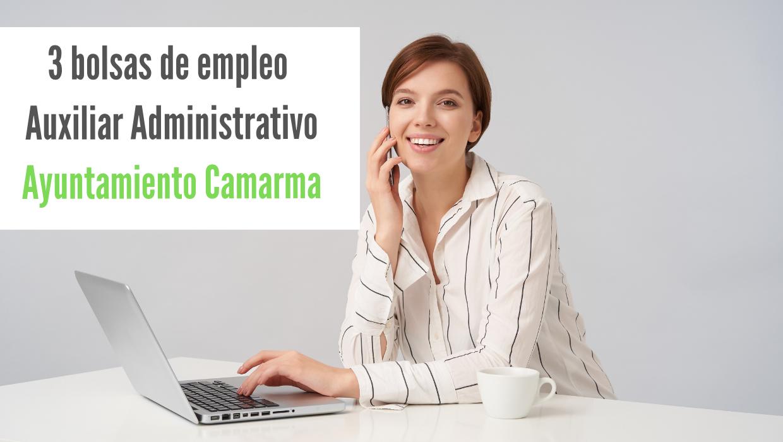 Bolsas empleo Auxiliar Administrativo Ayuntamiento de Camarma de Esteruelas