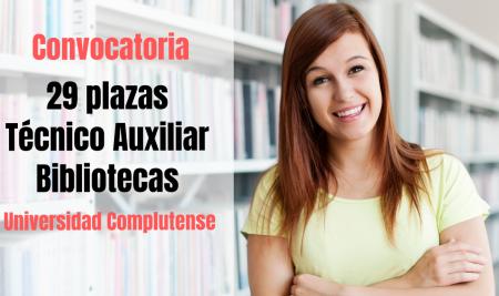 Convocatoria Técnico Auxiliar de Biblioteca Universidad Complutense