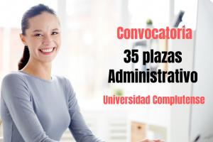 Convocatoria 35 plazas Administrativo Universidad Complutense