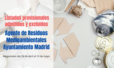 Listados provisionales Agente de Residuos Medioambientales Madrid