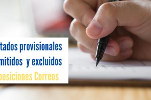 Listados provisionales de admitidos y excluidos oposición CORREOS