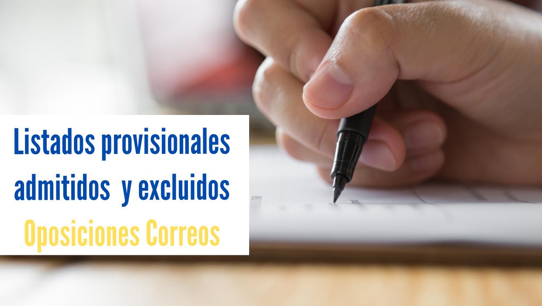 Listados provisionales admitidos y excluidos en la oposición de 3381 plazas para Correos