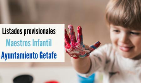 Listados provisionales oposiciones Maestros Getafe
