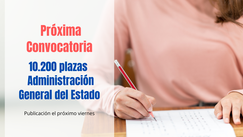 convocatoria AGE de 10.200 plazas y cambios en los procesos selectivos