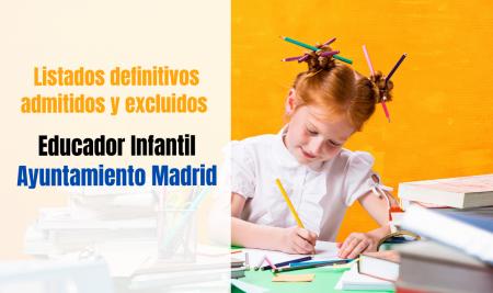 Listados definitivos oposición Educador Infantil Ayuntamiento de Madrid