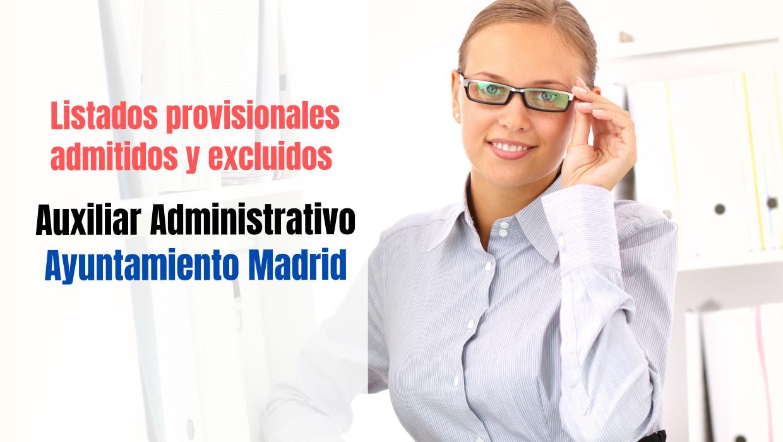 Listados provisionales Auxiliares Administrativos del Ayuntamiento de Madrid