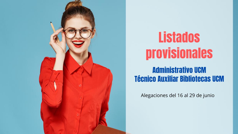 listados provisionales oposiciones Administrativo y Técnico Bibliotecas UCM