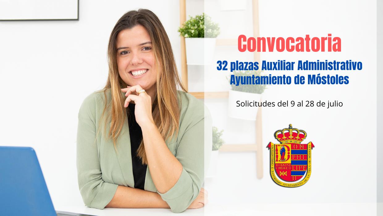 32 plazas Auxiliar Administrativo Mostoles