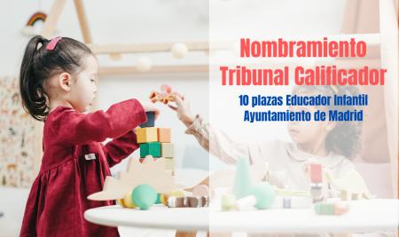 Nombramiento Tribunal Educador Infantil Ayuntamiento Madrid