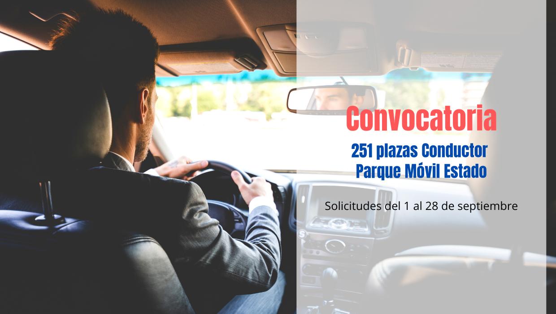 251 plazas de Conductor Parque Móvil Estado