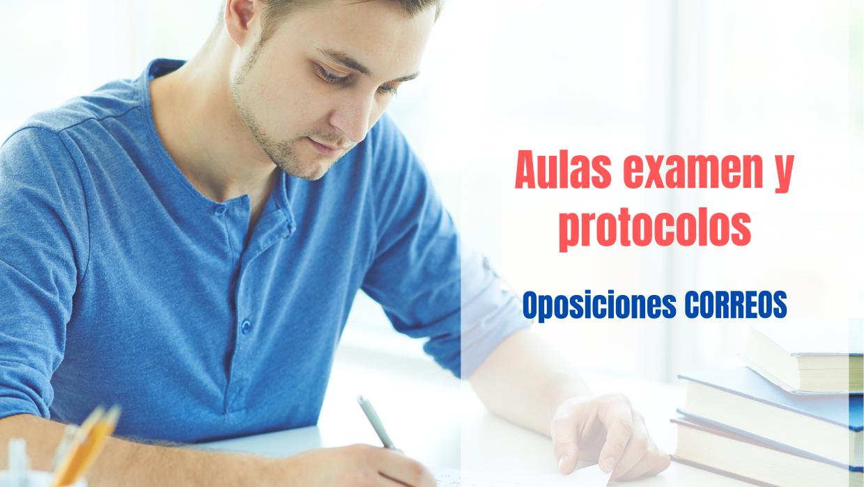 publicadas aulas examen y protocolos oposiciones Correos