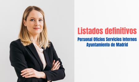 Listados definitivos oposición Personal Oficios Servicios Internos (POSI) Ayuntamiento de Madrid