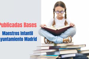 Bases maestros infantil Ayto Madrid