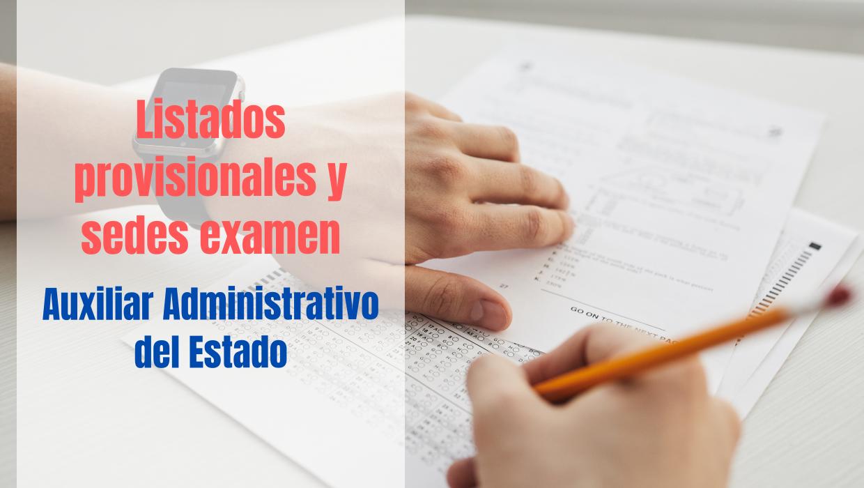 Listados provisionales Oposición Auxiliar Administrativo del Estado